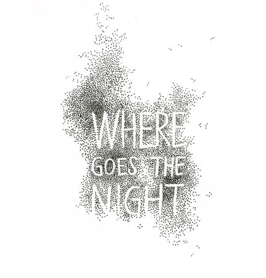 """Where goes the night"" par Trân tran"