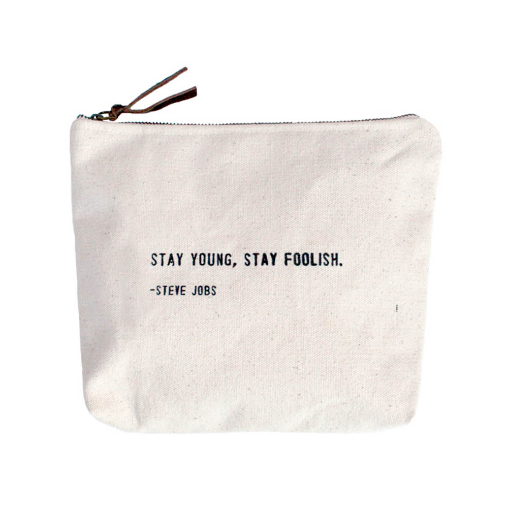 Stay Young, Stay Foolish