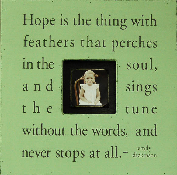 Hope is the thing.jpg