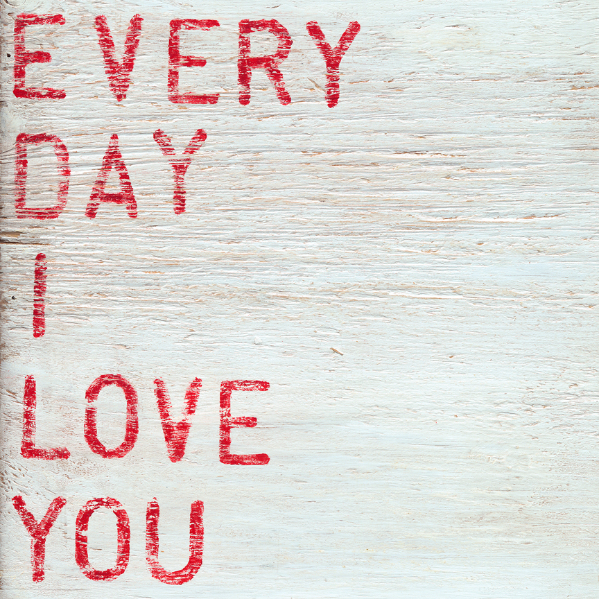 EveryDayILoveYou_12x12_LR.jpg