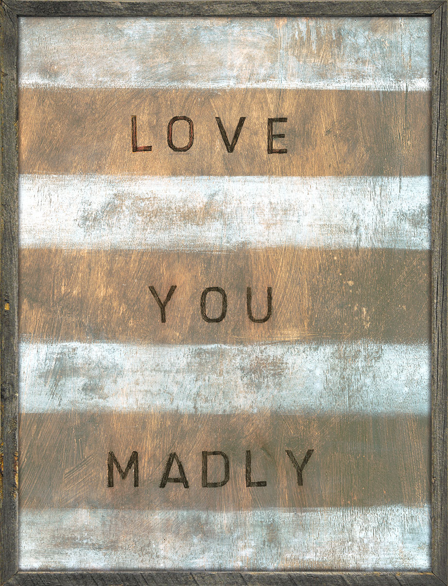 Love You Madly 3x4
