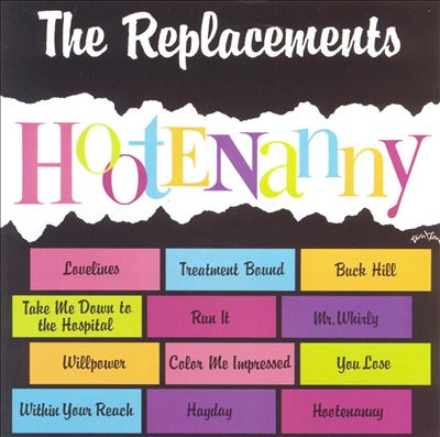 replacements hootenanny.jpg
