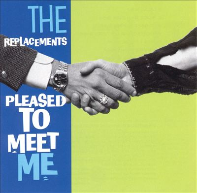 replacements pleased to meet me.jpg