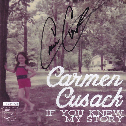 Carmen Cusack: If You Knew My Story [Signed CD]