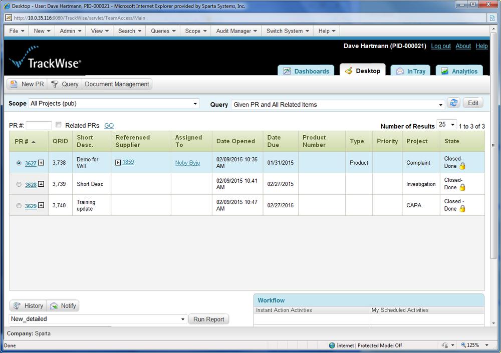 Standard TrackWise Desktop: Customer's Supplier Interaction is Via the Familiar TrackWise Desktop