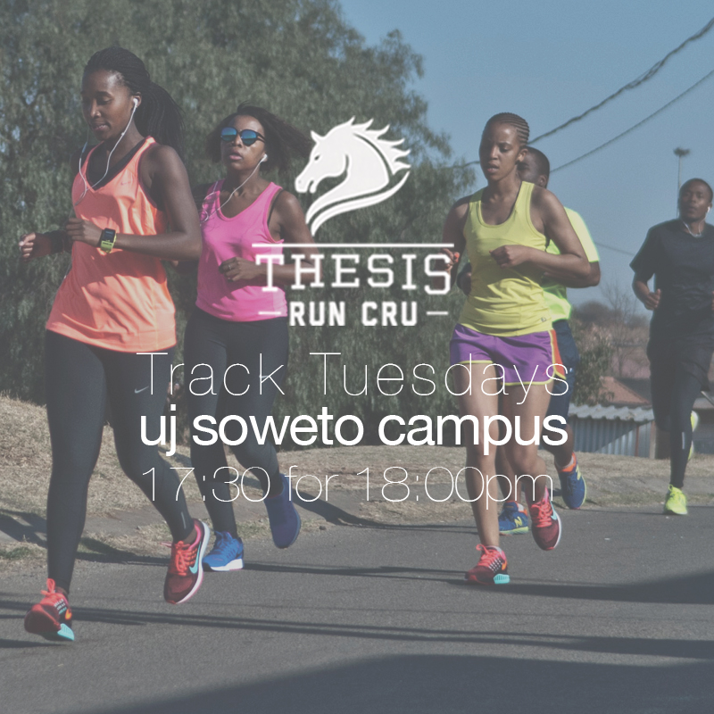 Thesis track Tuesdays is at UJ Soweto campus, 17:30pm for 18:00pm.