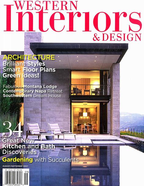 Western Interiors & Design  August / September 2007  Sonoma Vineyard Residence