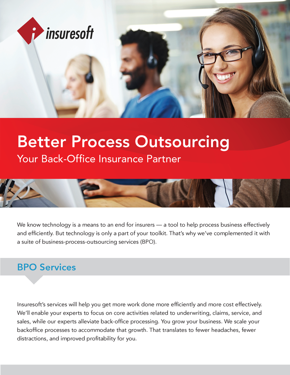 We offer a full range of back-office support and operational services. These services can be used individually, or as a full 'turnkey' back office solution. Click here for the Diamond BPO Datasheet.
