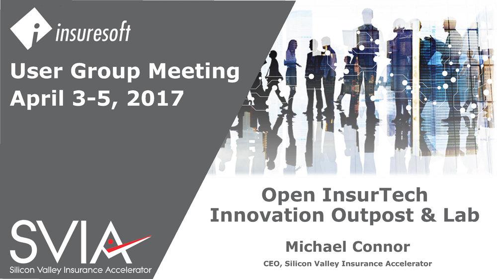 SVIA Insuresoft Users Group Meeting