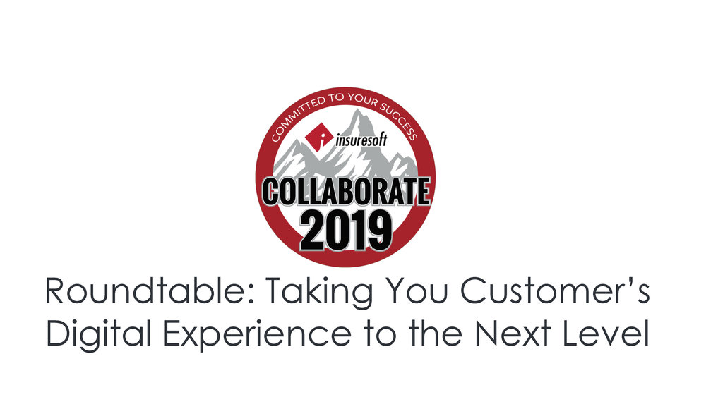 Roundtable on Taking Your Customer's Digital Experience to the Next Level