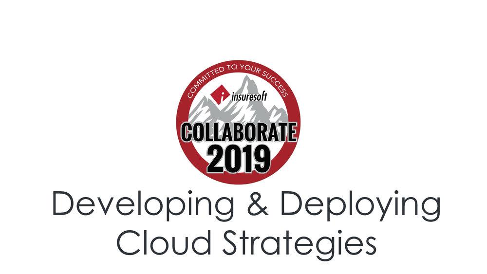 Developing & Deploying Cloud Strategies
