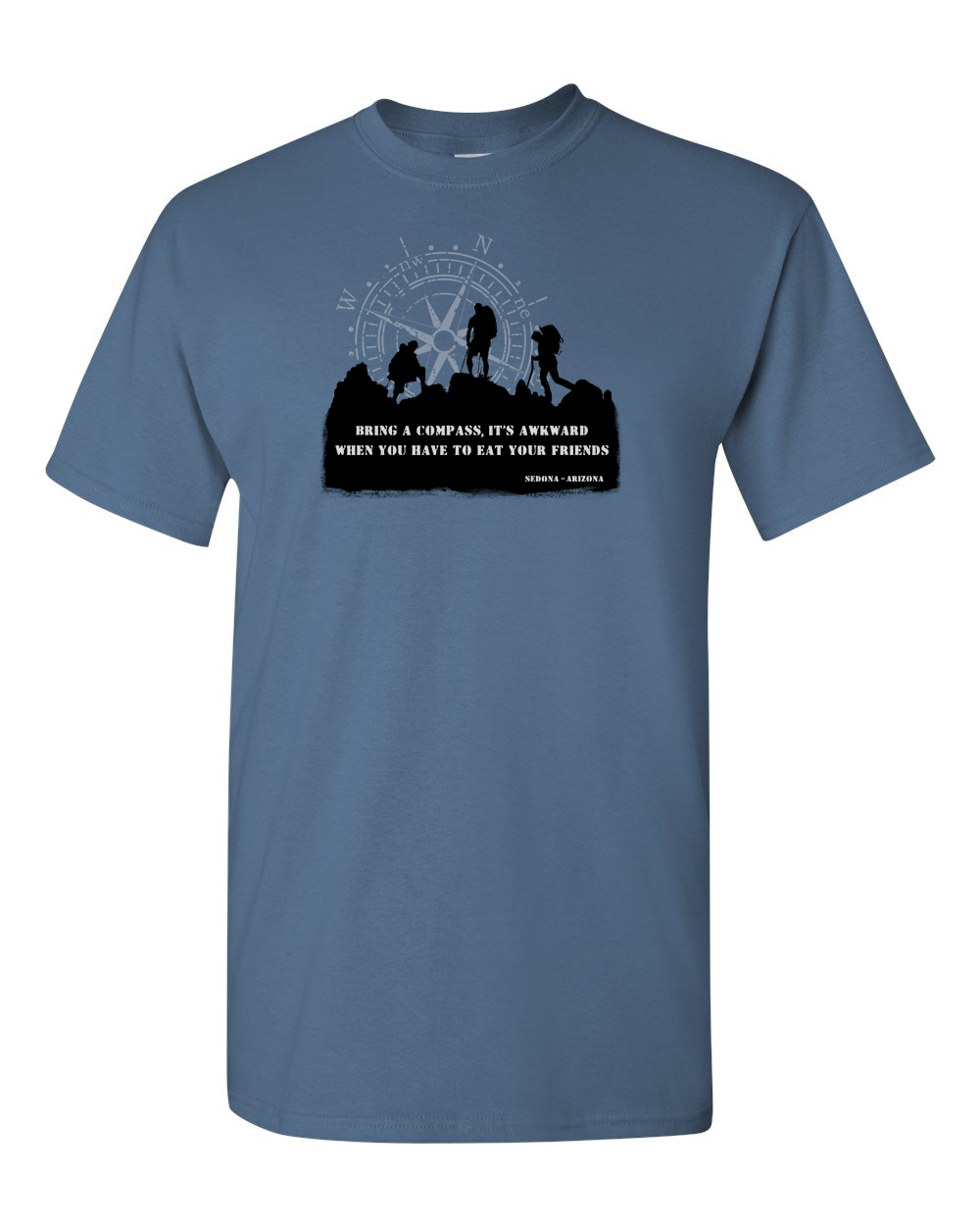 Bring A Compass It's Awkward to Have to Eat Your Friends Humor T-shirt Sedona Hiking