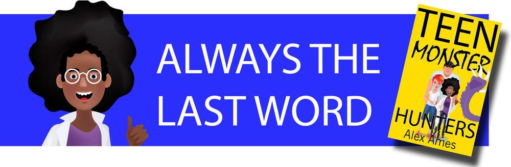 Ryan Banner Always the last word.jpg