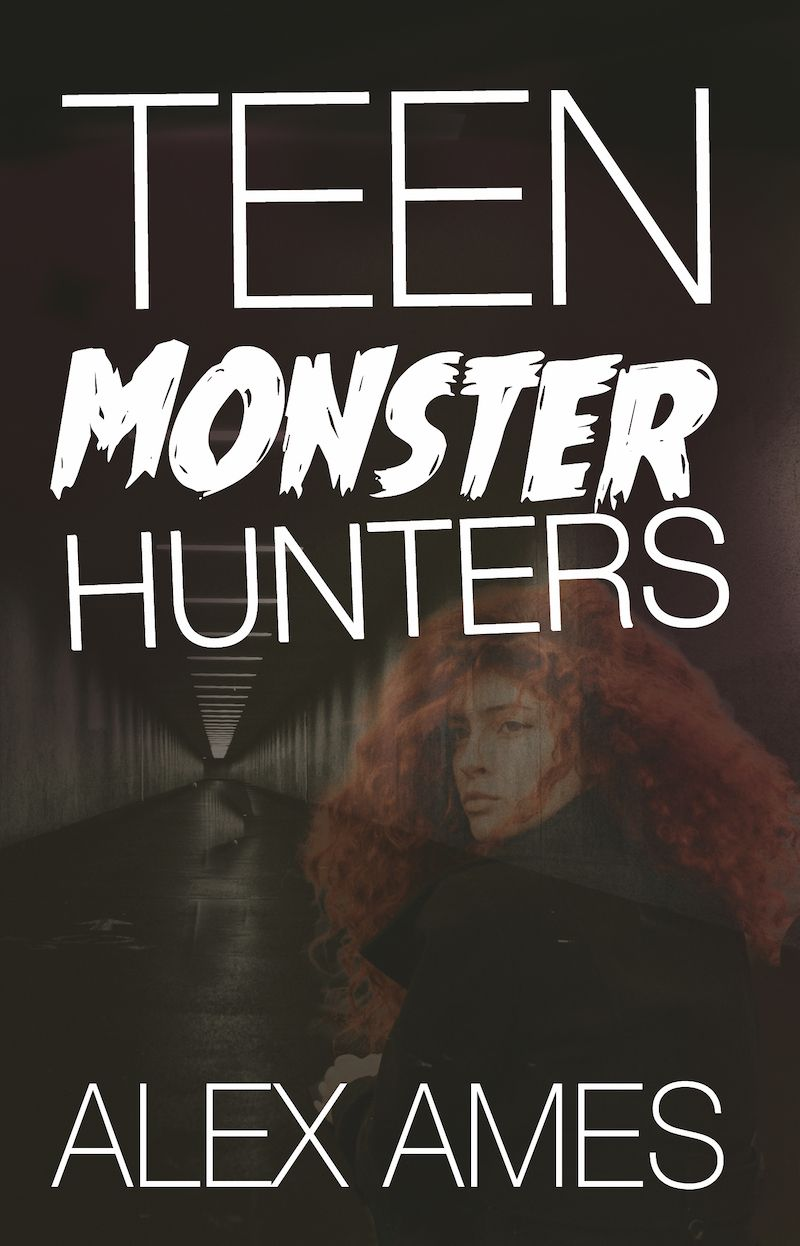 Teen Monster Hunters Alex Ames