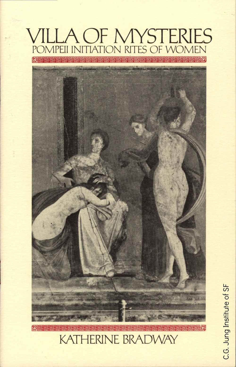 """Villa of Mysteries: Pompeii Initiation Rites of Women"" (Kay Bradway, 1982). Signed copy."