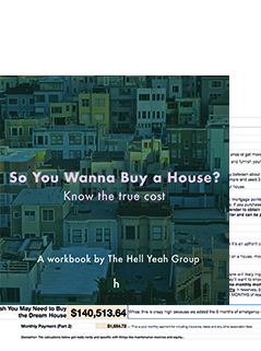 So You Wanna Buy a House Workbook