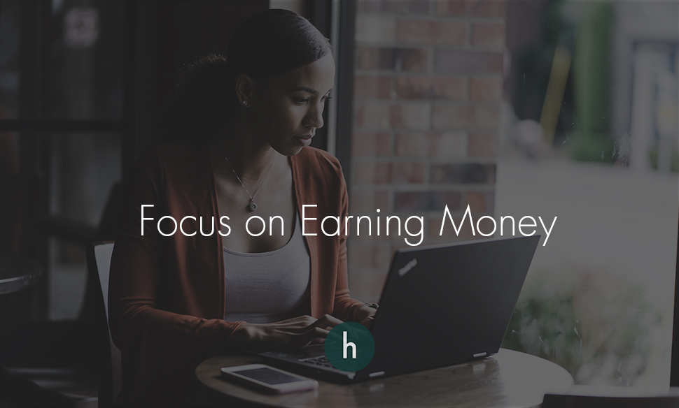 Focus on Earning Money.jpg