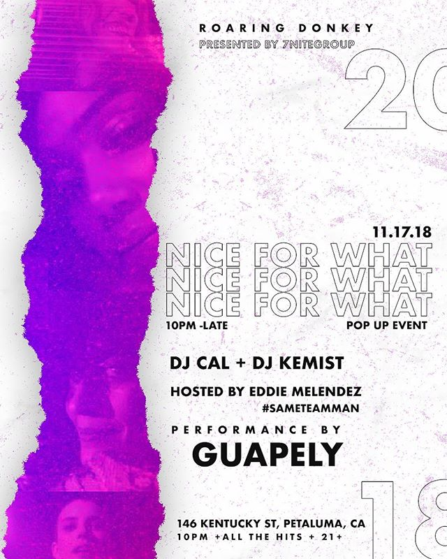 """Next weekend 11/17/18 i'm happy to announce that I'm back djing in Petaluma with squad.. We throwing our first pop up event """"NICE FOR WHAT"""" 🍾  w/ @dj_kemist  Presented by @7nitegroup  Hosted by: @melendezz._  Performance by @guapely_  #7nitegroup #niceforwhatpopupevent #petaluma #nightlife #northbay #sonomacounty #sameteamman"""