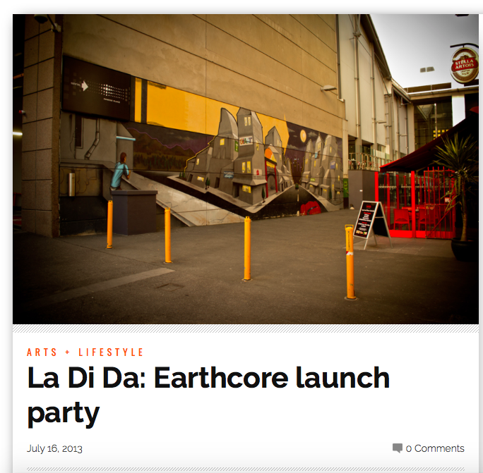 NORTHSIDER NEWSPAPER 2013                     http://thenorthsider.com.au/la-di-da-earthcore-launch-party/