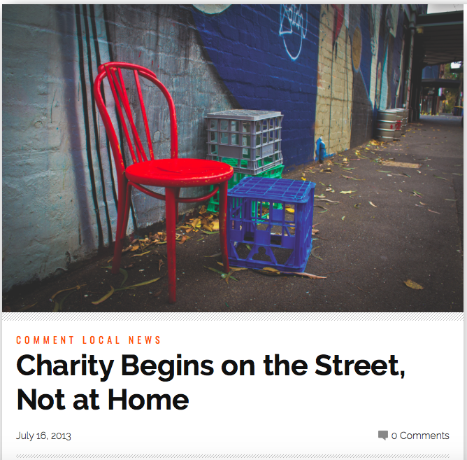 NORTHSIDER NEWSPAPER 2013   http://thenorthsider.com.au/charity-begins-on-the-street-not-at-home/