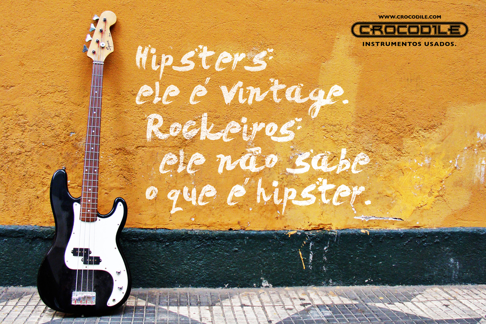 Hipsters: it's vintage. Rockers: it doesn't know what hipster is.