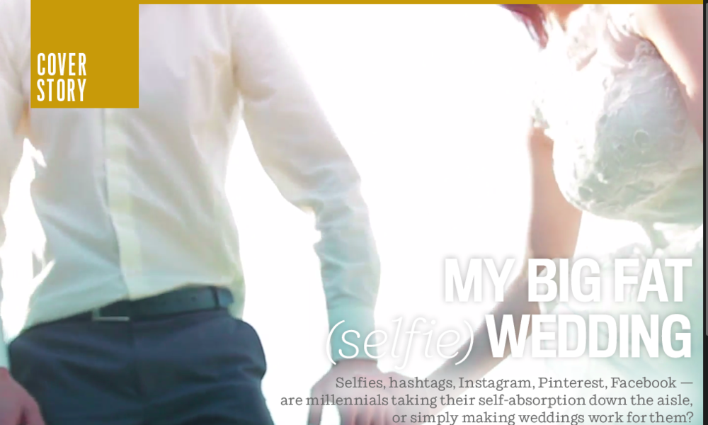 My Big, Fat (Selfie) Wedding, Calgary Herald for Ipad - June 26, 2015