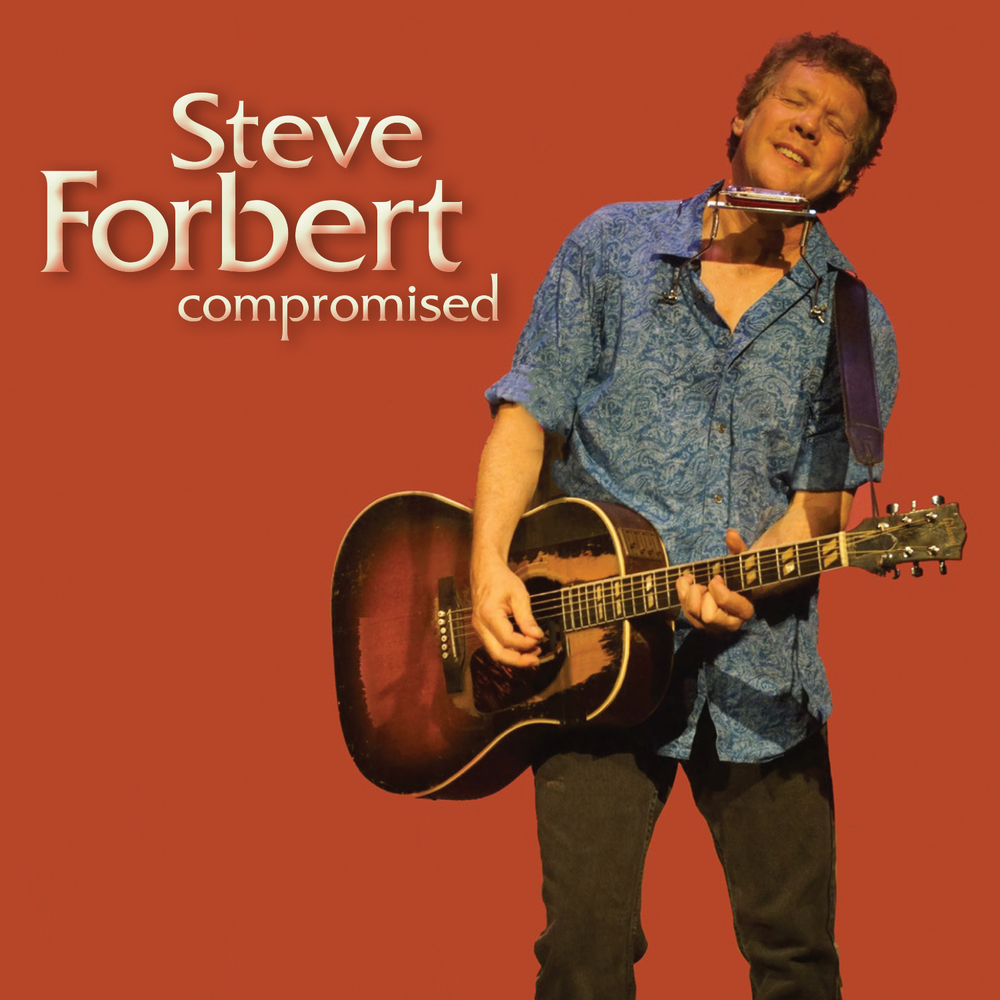 Steve Forbert-Compromised-cover.jpg