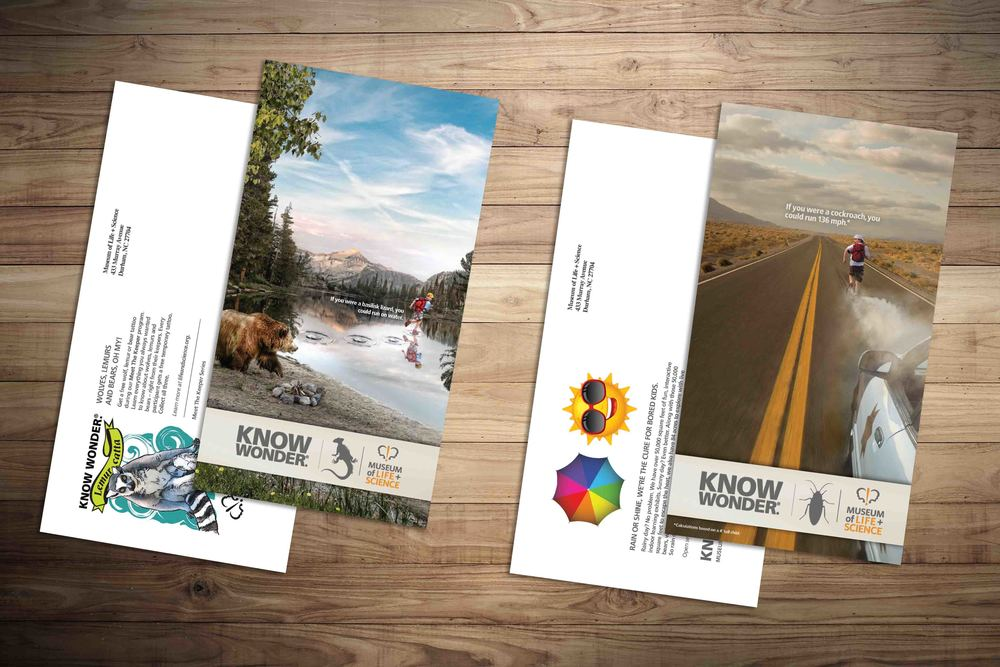 Direct Mail for The Museum of Life + Science.See the integrated campaign and case study  here .