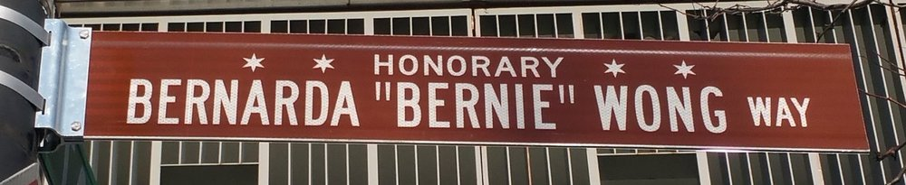 "Honorary Bernarda ""Bernie"" Wong Way outside the Chinese American Service League (CASL)"