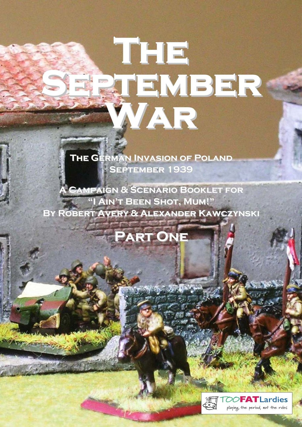 And don't forget that you can also buy my september war scenario pack (£9.50 for 33 scenarios for poland 1939, fully compatible with iabsm v3) by clicking on the picture of the front cover (above)