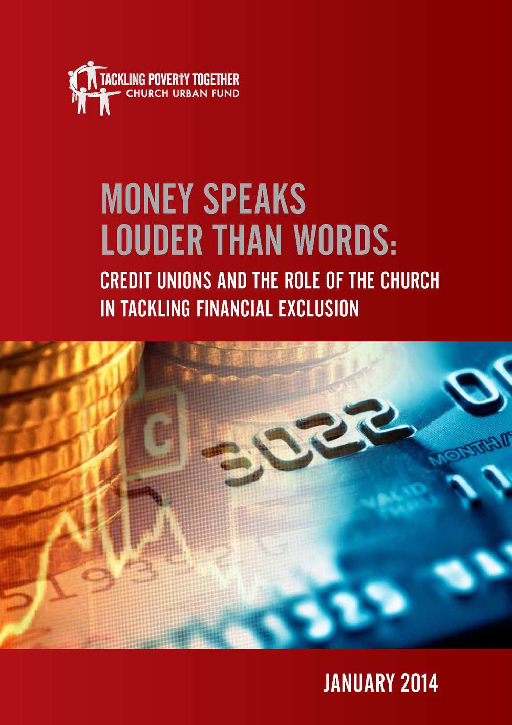 Money speaks louder than words: Credit Unions and the role of the Church in tackling financial exclusion Church Urban Fund Download PDF (232kb)