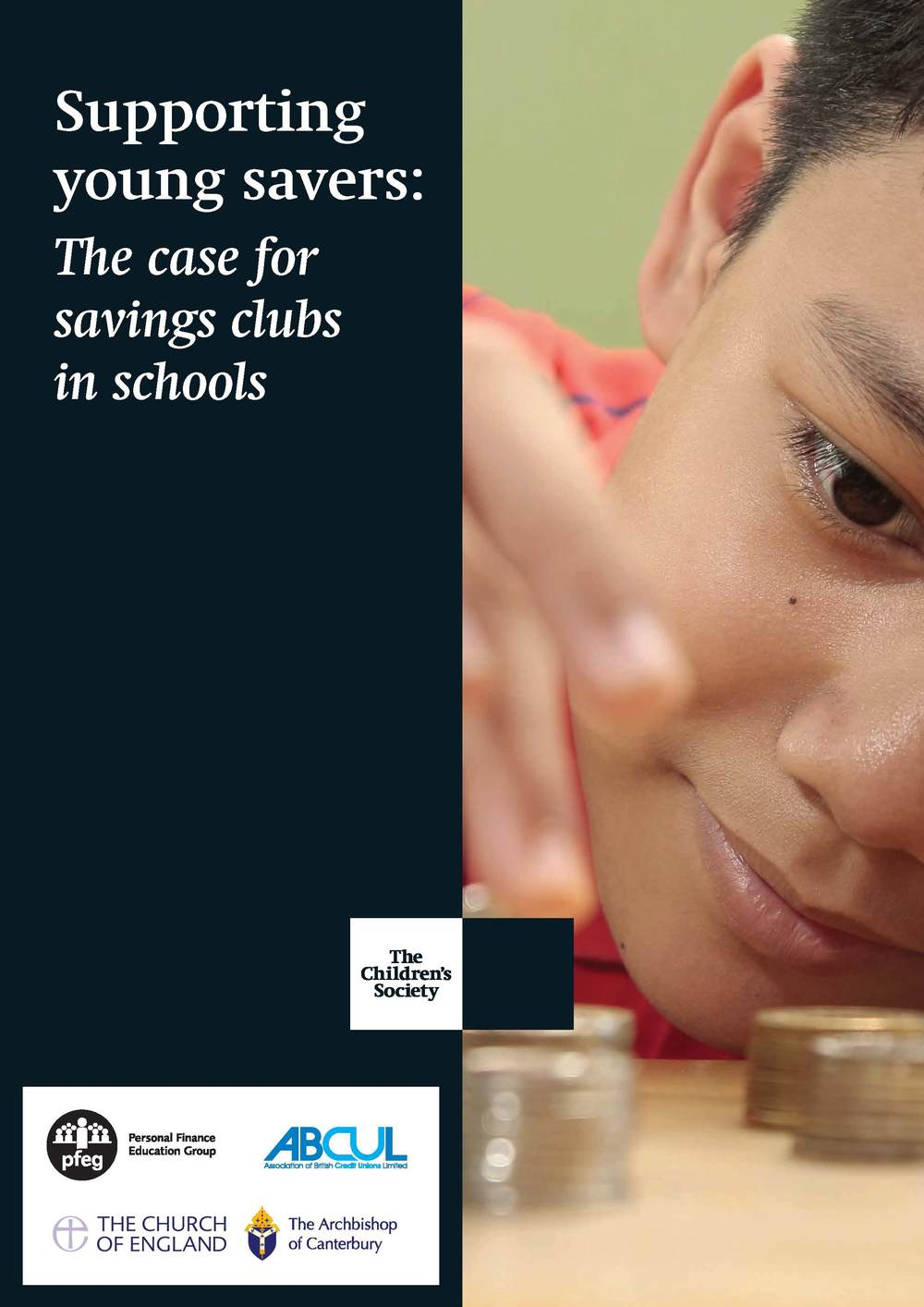 Supporting young savers: The case for savings clubs in schools The Children's Society Download PDF (972kb)