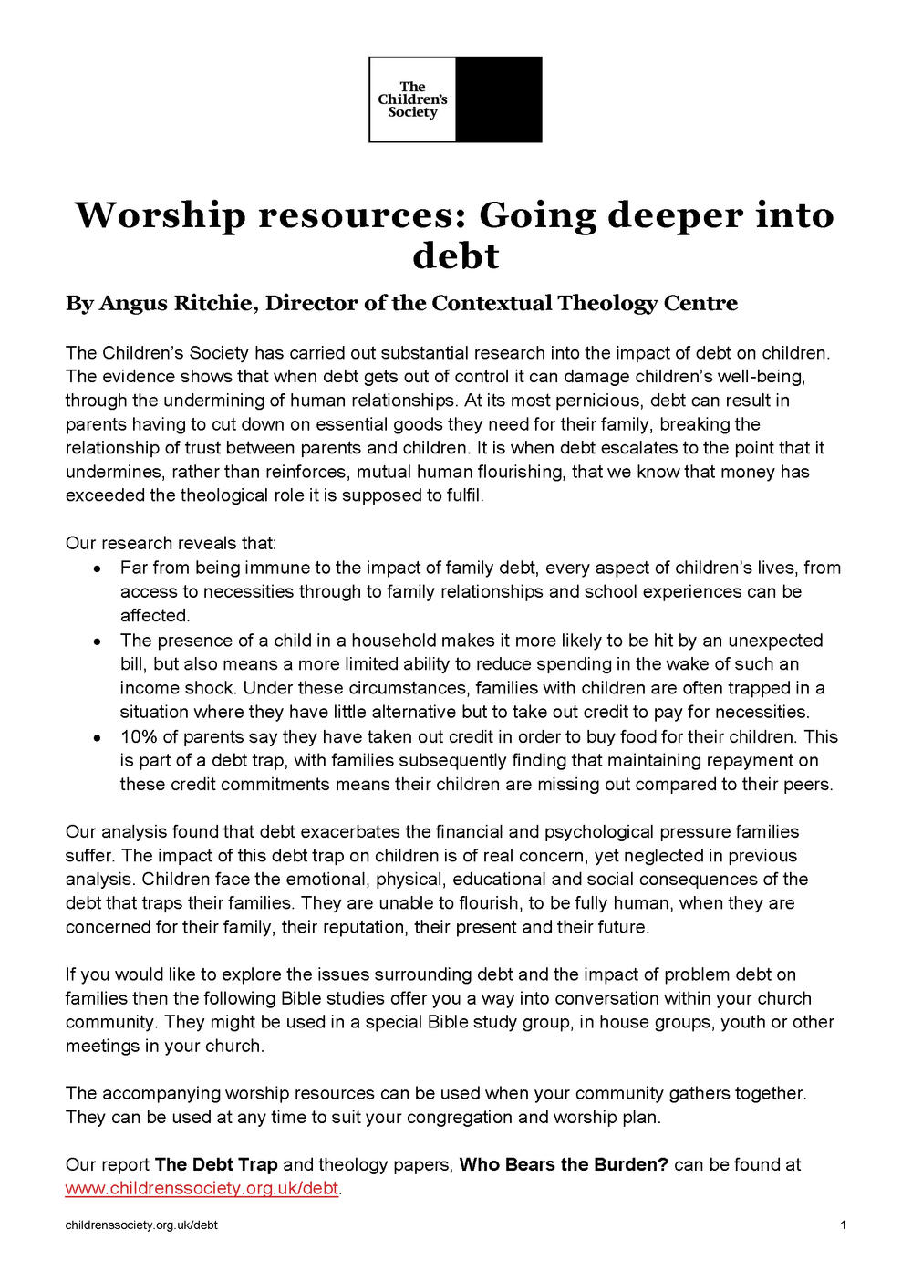 Deeper into Debt - Bible Studies and Worship Materials based on research from The Children's Society exploring the impact of debt on children Download PDF (180kb)