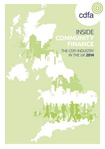 Inside Community Finance: The CDFI Industry in the UK 2014 CDFA Download PDF