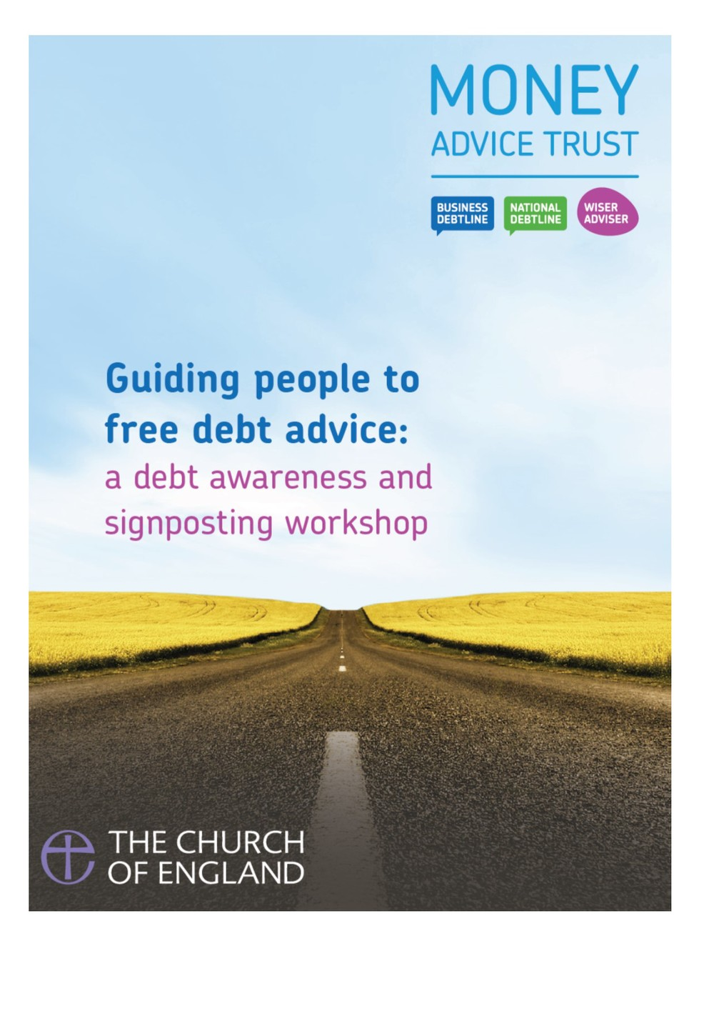 Guiding people to free debt advice: a debt awareness and signposting workshop (details below) Download or order