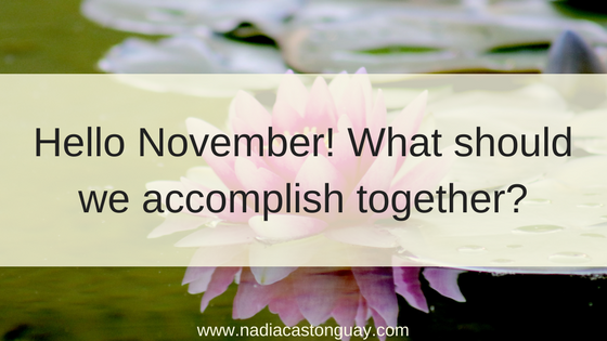 Hello November! What should we accomplish together?