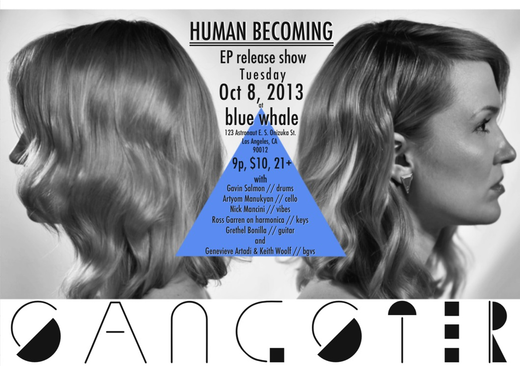 My EP release show, Tues. 10/8/13, at blue whale in DTLA….