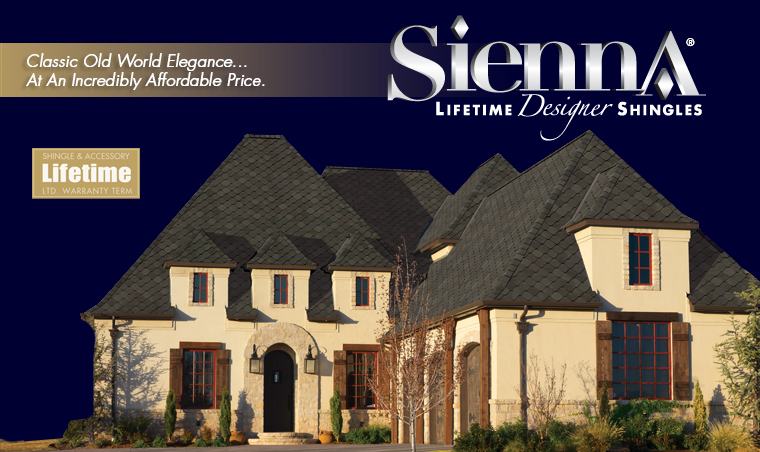 "GAF Sienna Lifetime Designer Shingles ""A classic design offering Old World elegance — at an incredibly affordable price."""