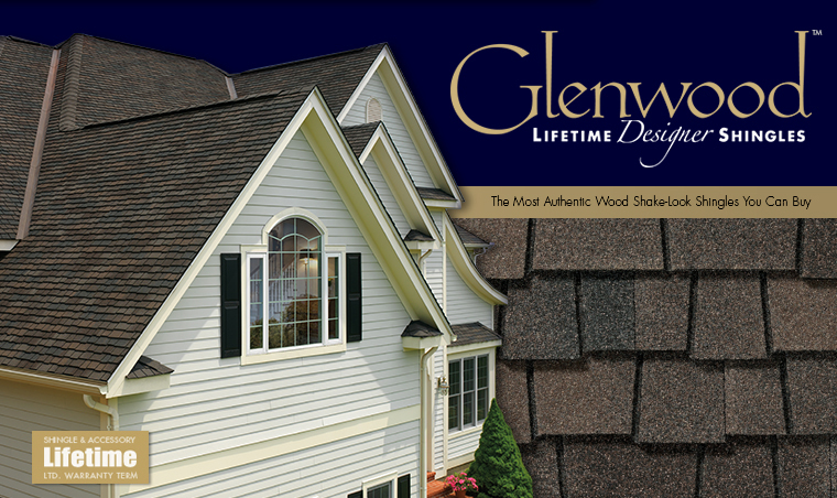 GAF Glenwood Lifetime Designed Shingles     The most authentic wood shake-look shingle you can buy, featuring an ultra-dimensional design that delivers all the natural beauty of real wood shakes.
