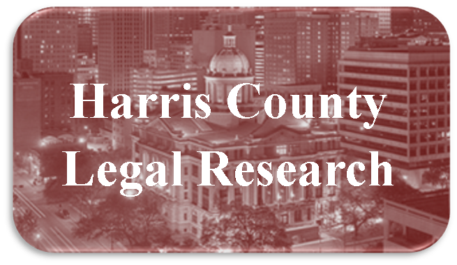 Link to Harris County Legal Research links page