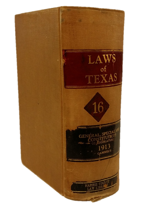 Volume 16 of Gammel's Laws of Texas - Click to enlarge.