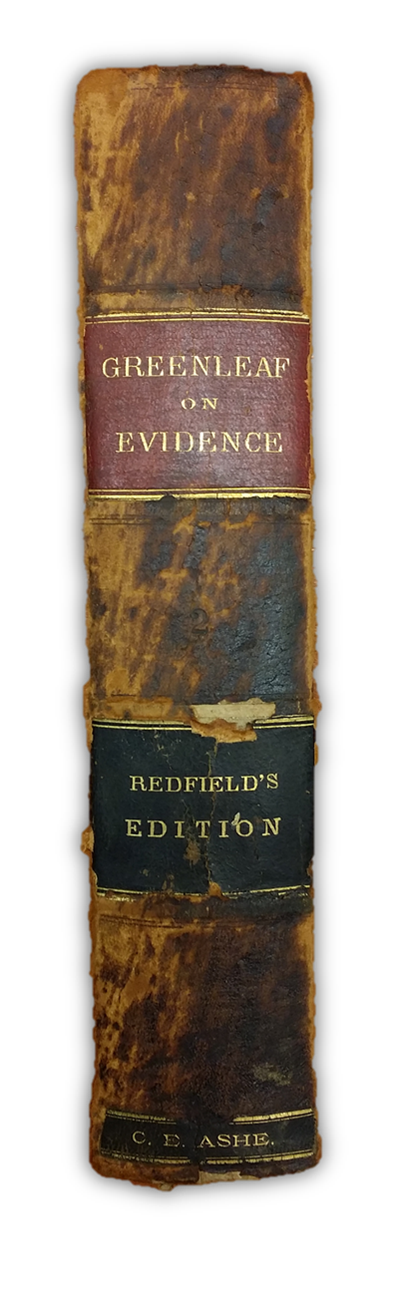 Greenfield on Evidence - Redfield's Edition donated by Judge Charles E. Ashe, first president of the Lawyers Library Association - Click to enlarge.