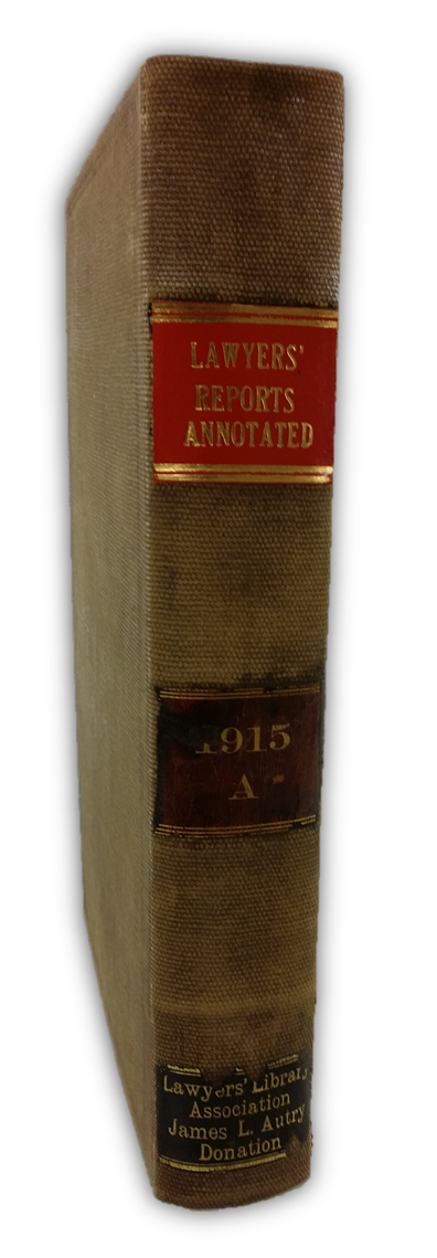 1915 Lawyers Reports Annotated with Autry Donation label - Click to enlarge.