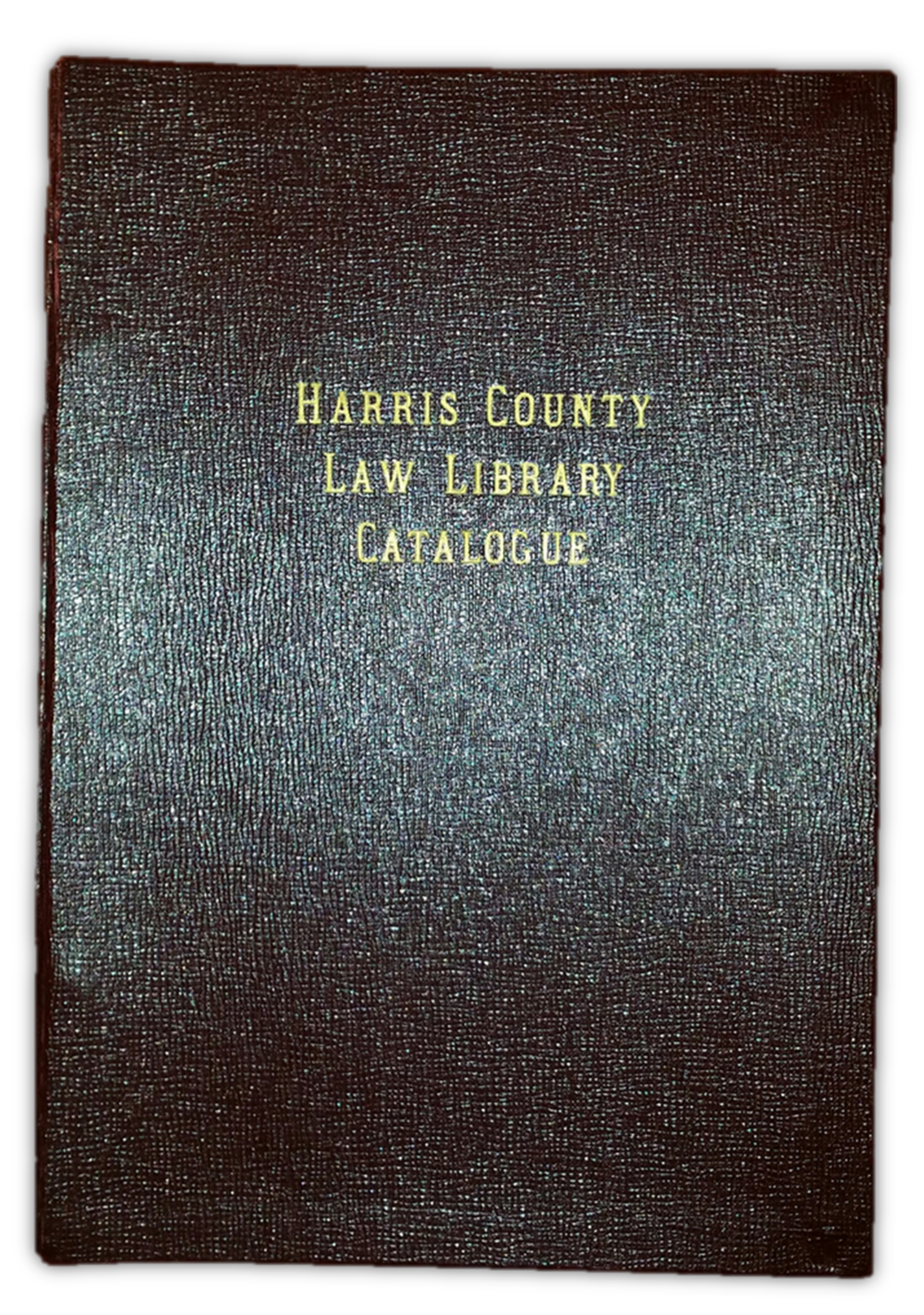 Harris County Law Library Catalogue , published 1949