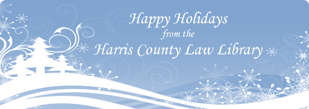 Happy Holidays from the Harris County Law Library