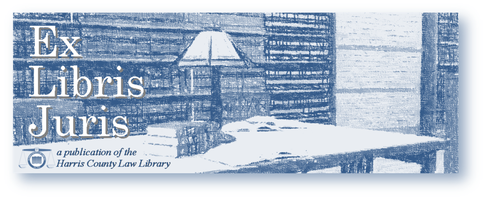 "Blog title graphic with word ""Ex Libris Juris, a publication of the Harris County Law Library"""