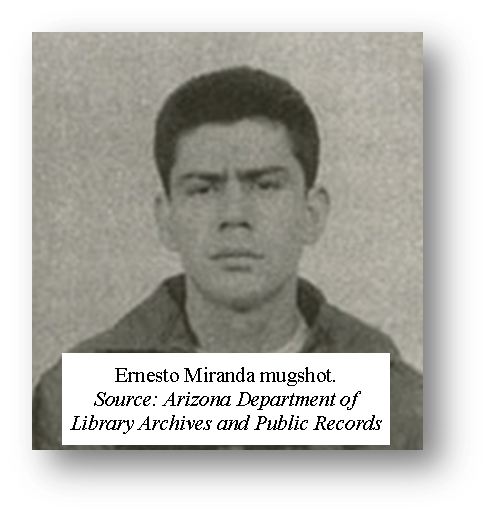 Ernesto Miranda mugshot. Source, Arizona Department of Library Archives and Public Records - click to visit University of Texas Tarlton Law Library's webpage on Miranda v. Arizona