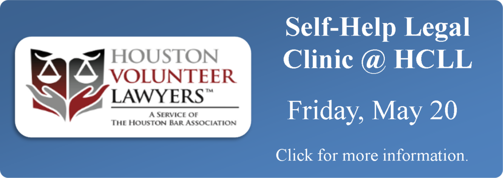 Link to event announcement for Self-Help Divorce Clinic by Houston Volunteer Lawyers on May 20 at the Harris County Law Library