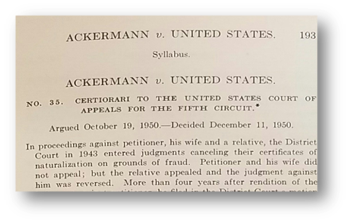Style of Ackermann v. U.S., 340 U.S. 193 (1950). Click to read the case from Cornell Law School's Legal Information Institute.