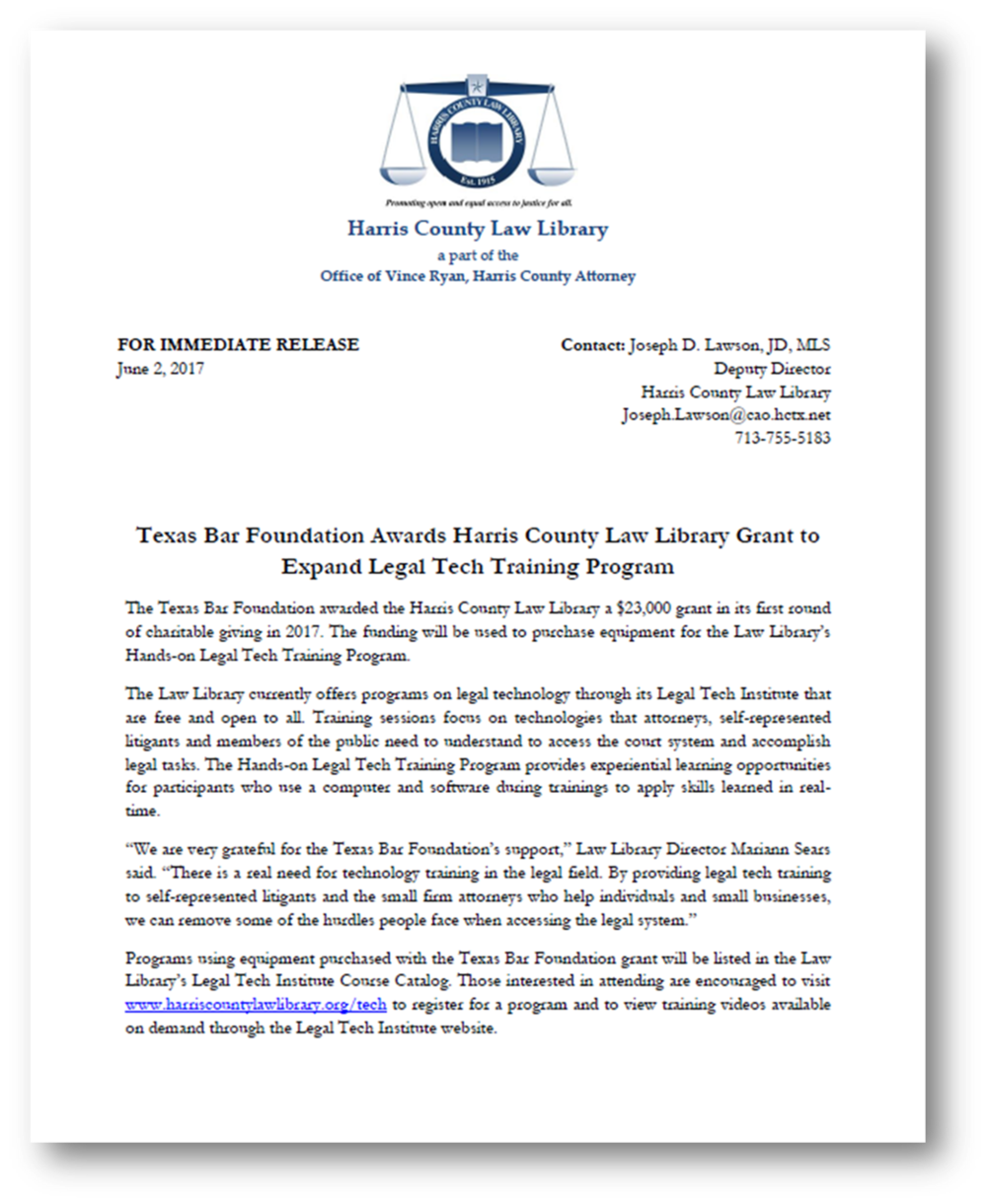 Click for press release concerning Texas Bar Foundation grant to Harris County Law Library for Hands-on Legal Tech Training program.